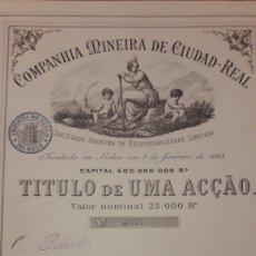 Coleccionismo Acciones Extranjeras: COMPANHIA MINEIRA DE CIUDAD REAL (1883). Lote 179115955