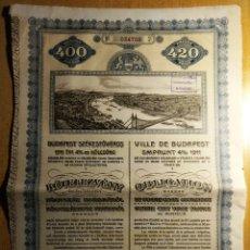 Coleccionismo Acciones Extranjeras: EMPRUNT DE LA CIUDAD DE BUDAPEST. Lote 182213987