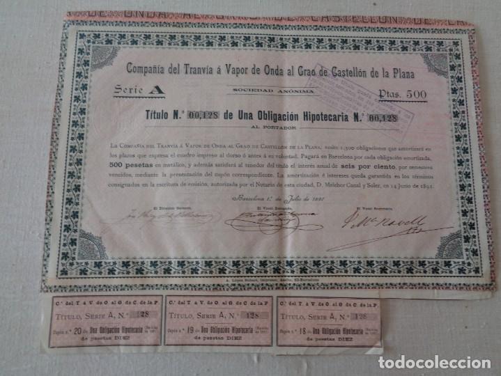 OBLIGACION TRANVIA A VAPOR DE ONDA AL GRAO DE CASTELLON AÑO 1891 (Coleccionismo - Acciones Internacionales)