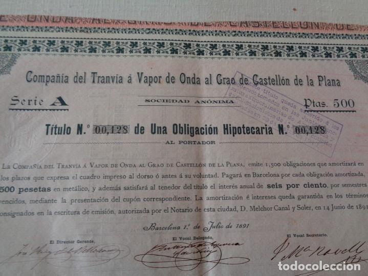 Coleccionismo Acciones Extranjeras: OBLIGACION TRANVIA A VAPOR DE ONDA AL GRAO DE CASTELLON AÑO 1891 - Foto 2 - 190754516