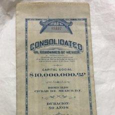 Coleccionismo Acciones Extranjeras: CONSOLIDATED OIL COMPANIES OF MEXICO - DIEZ MILLONES DE PESOS - 1920 MEXICO D. F. -CON CUPONES. Lote 195817073