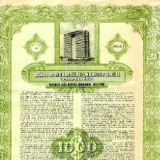 Coleccionismo Acciones Extranjeras: HOTEL HABANA HILTOS (ACTUAL HABANA LIBRE) . BONO BANDES 1955. Lote 200795925