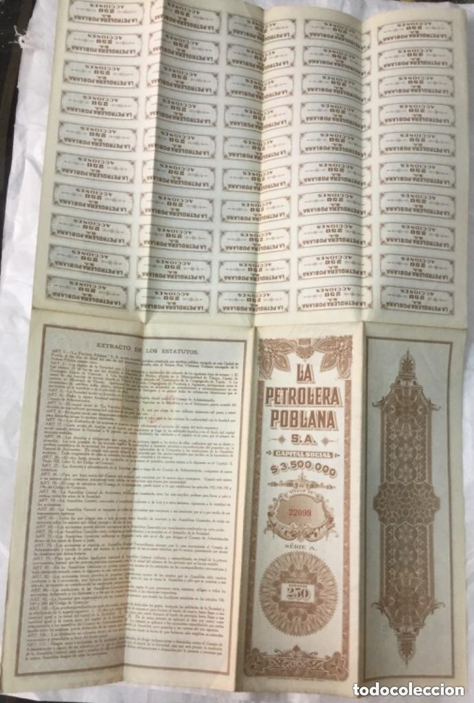 Coleccionismo Acciones Extranjeras: LA PETROLERA POBLANA - SERIE A 250 ACCIONES -CON CUPONES CAPITAL SOCIAL $3,500,000 - 1917 -51,5x33,5 - Foto 3 - 205775976