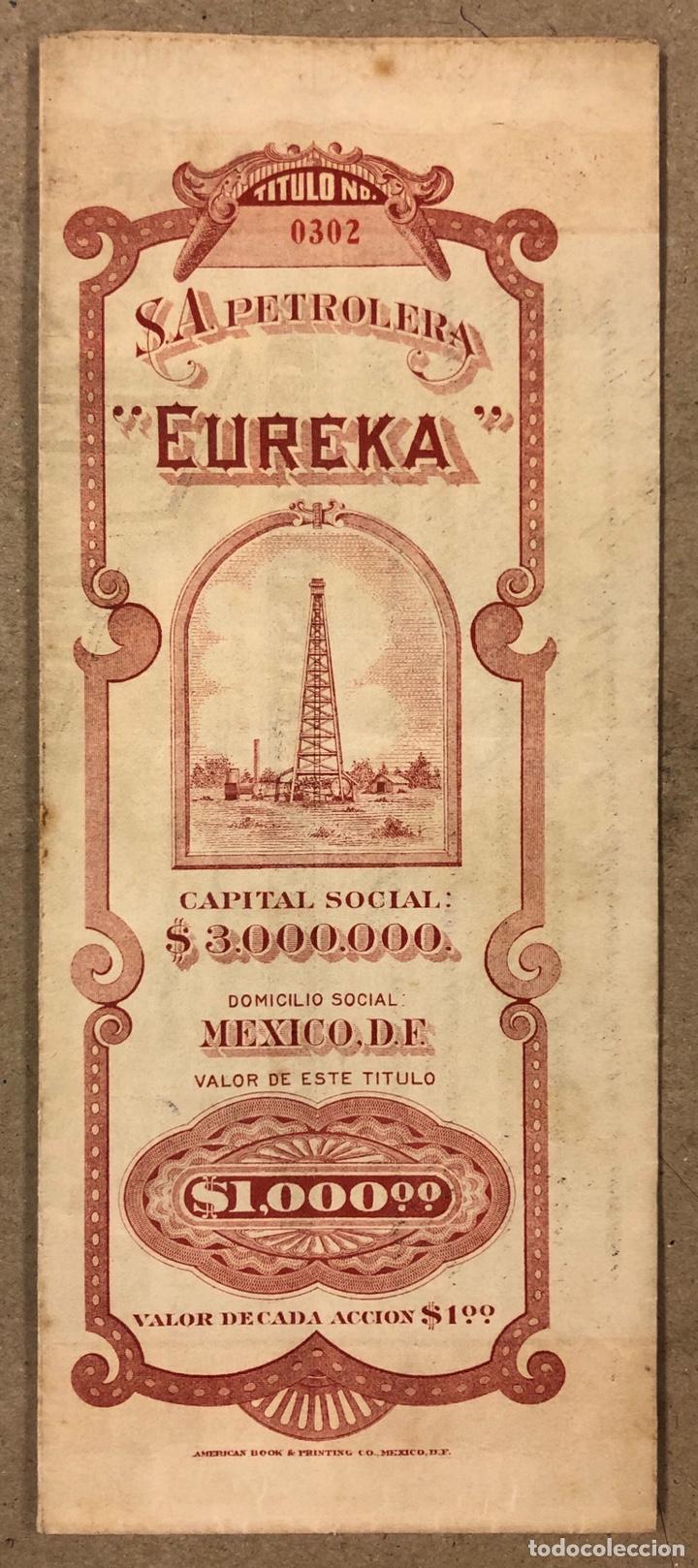 Coleccionismo Acciones Extranjeras: S.A. PETROLERA EUREKA (MÉXICO D.F.). ACCIÓN DEL AÑO 1918 POR VALOR DE $1000, CON CUPONES. - Foto 2 - 211588566