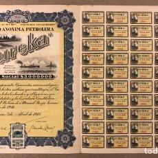Coleccionismo Acciones Extranjeras: S.A. PETROLERA EUREKA (MÉXICO D.F.). ACCIÓN DEL AÑO 1918 POR VALOR DE $500, CON CUPONES.. Lote 211588862
