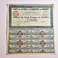 Coleccionismo Acciones Extranjeras: ACCION 1927 SOCIETE DES GLACIERES ET BLANCHISSERIES DE NORMANDIE. Lote 212085356