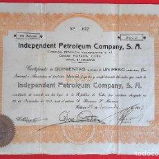 Coleccionismo Acciones Extranjeras: ACCION PETROLEO INDEPENDENT PETROLEUM COMPANY HABANA CUBA 1917 VALOR 500 ORIGINAL , K. Lote 212242520