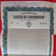 Coleccionismo Acciones Extranjeras: ACCION SOCIEDAD LICEO DE CAIBARIEN SANTA CLARA 1924 CUBA ORIGINAL , K. Lote 212244337