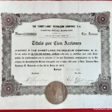 Coleccionismo Acciones Extranjeras: ACCION THE CHRET-LAND PETROLEUM PETROLEO COMPANY HABANA CUBA VALOR 100 ORIGINAL , K. Lote 212246015