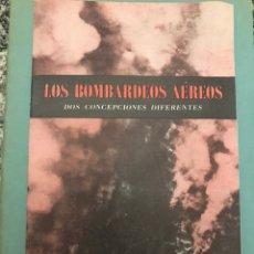 Collectionnisme Actions Internationales: LOS BOMBARDEOS AEREOS DOS CONCEPCIONES DIFERENTES 29X12.5CM. Lote 223366227