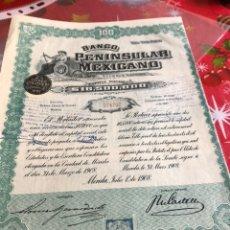 Coleccionismo Acciones Extranjeras: ANTIGUA ACCIÓN BANCO PENINSULAR MEJICANO. Lote 236000850