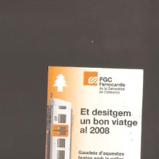 Coleccionismo Acciones Extranjeras: 1 BILLETE ET DESITGEM UN BON VIATGE AL 2008 BARCELONA. Lote 236010160
