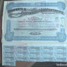Coleccionismo Acciones Extranjeras: ACCIÓN TRAMWAYS & ELECTRICITÉ DE CONSTANTINOPLE CON HOJA DE CUPONES ADHERIDA. 1916. TRANVIAS. Lote 242105785