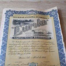 Coleccionismo Acciones Extranjeras: ACCION MECICANA DE LA PETROLERA EUREKA 1918 CON DESGASTE Y ROTURA VER FOTO ADICIONAL. Lote 289678003