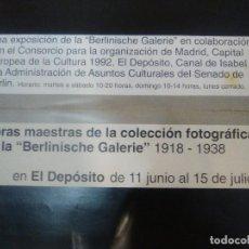 Arte: OBRAS MAESTRAS DE LA COLECCIÓN FOTOGRÁFICA DE LA BERLINISCHE GALERI 1918-1938 SALA CANAL 1992. Lote 84980556