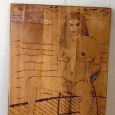 Arte: DESNUDO EROTICO. PIROGRABADO SOBRE MADERA. . ENVIO CERTIFICADO INCLUIDO.. Lote 99673007