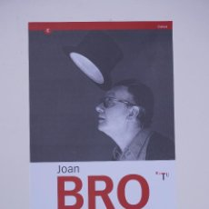 Arte: CARTEL JOAN BROSSA O LA REVOLTA POÈTICA, 2001, FUNDACIÓ JOAN MIRÓ. 29,5X55,5CM. Lote 101615791