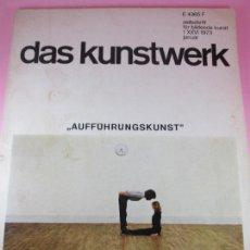 Arte: REVISTA-ARTE-DAS KUNSTWERK-AUFFÜHRUNGSKUNST-1973-VER FOTOS. Lote 107541259