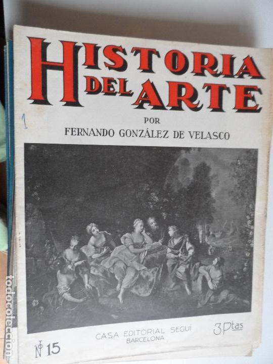 HISTORIA DEL ARTE CASA EDITORIAL SEGUI POR FERNANDO GONZALEZ VELASCO LOTE 43 REVISTAS (Coleccionismo para Adultos - Arte)
