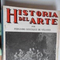 Arte: HISTORIA DEL ARTE CASA EDITORIAL SEGUI POR FERNANDO GONZALEZ VELASCO LOTE 43 REVISTAS. Lote 117872903