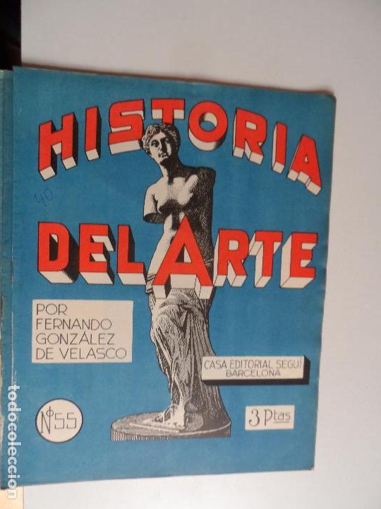 Arte: HISTORIA DEL ARTE CASA EDITORIAL SEGUI POR FERNANDO GONZALEZ VELASCO LOTE 43 REVISTAS - Foto 3 - 117872903