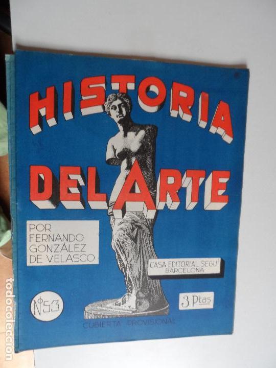 Arte: HISTORIA DEL ARTE CASA EDITORIAL SEGUI POR FERNANDO GONZALEZ VELASCO LOTE 43 REVISTAS - Foto 6 - 117872903