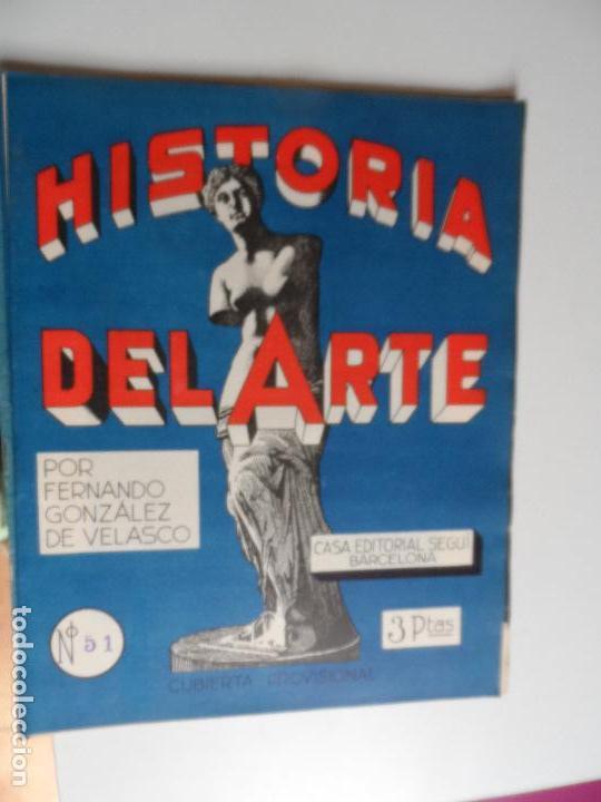Arte: HISTORIA DEL ARTE CASA EDITORIAL SEGUI POR FERNANDO GONZALEZ VELASCO LOTE 43 REVISTAS - Foto 8 - 117872903
