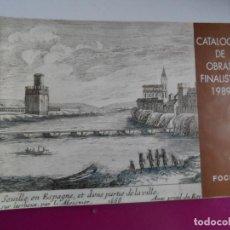 Arte: CATALOGO DE OBRAS FINALISTAS 1989 FOCUS SEVILLA . Lote 121535963