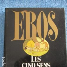 Arte: EROS. LES CINQ SENS D'EROS. CARLO FERRERO. CLUB FRANCE LOISIRS. ÉDITIONS SOLAR. - COMO NUEVO. Lote 158772478