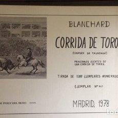 Arte: BLANCHARD. CORRIDA DE TOROS. PRINCIPALES SUERTES DE UNA CORRIDA DE TOROS. JOSE PÉREZ DEL HOYO.1978.. Lote 173512439