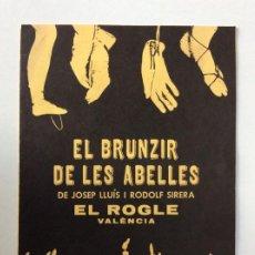 Arte: ENVIO 6€.PROGRAMA MANO DEL ESTRENO DEL BRUNZIR DE LES ABELLES DE JOSEP LLUIS Y RODOLF SIRERA DE 1976. Lote 192044787