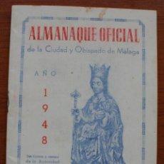 Calendarios: ALMANAQUE OFICIAL DE LA CIUDAD Y OBISPADO DE MALAGA AÑO 1948 – CALENDARIO. Lote 50185842