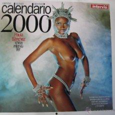 Calendarios: CALENDARIO 2000. INTERVIÚ. PAULA SÁNCHEZ. CHICA INTERVIÚ 1999. (TOTALMENTE NUEVO). Lote 51499604