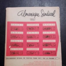 Calendarios: ANTIGUO ALMANAQUE SINDICAL 1957. Lote 120771127