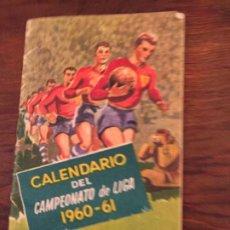 Calendarios: ANTIGUO PEQUEÑO CALENDARIO DEL CAMPEONATO DE LIGA AÑO 1960-1961. Lote 192022252