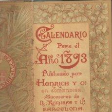 Calendarios: CALENDARIO - LIBRO PARA EL AÑO 1893. EDITADO POR HENRICH Y CIA. BARCELONA. Lote 195533103