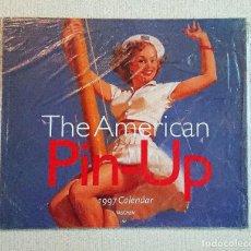 Calendarios: THE AMERICAN PIN-UP · 1997 CALENDAR · TASCHEN · TODAVÍA POR DESPRECINTAR!!! CALENDARIO DE PARED. Lote 196802955