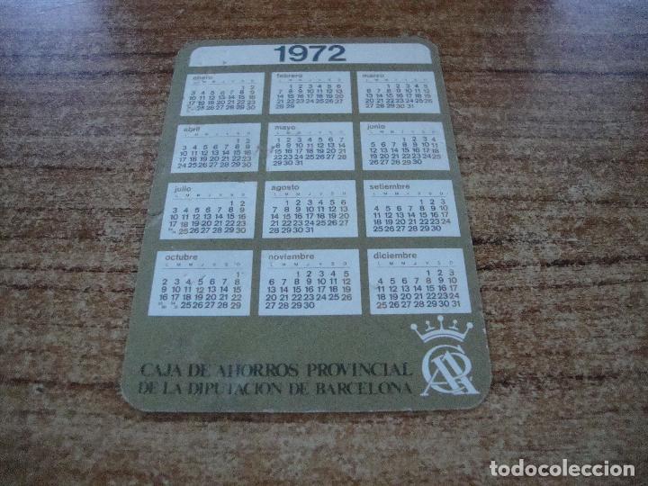 Calendarios: CALENDARIO DE BOLSILLO TEMA BANCOS CAIXAS CAJA A PROVINCIAL DE LA DIPUTACION BATCELONA1972 - Foto 2 - 254776150