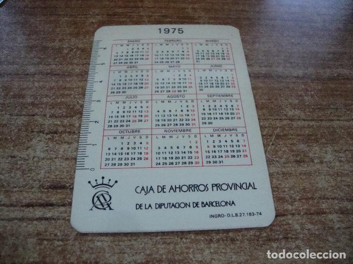 Calendarios: CALENDARIO DE BOLSILLO TEMA BANCOS CAIXAS CAJA AHORROS PROVINCIAL DE BARCELONA 1975 - Foto 2 - 254776775