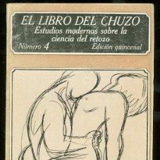 Libros: EL LIBRO DEL CHUZO. NUMERO 4. EDICION QUINCENAL. EDICIONES POLEN. . Lote 27794644