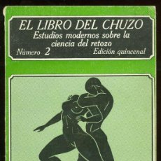 Libros: EL LIBRO DEL CHUZO. NUMERO 2. EDICION QUINCENAL. EDICIONES POLEN. . Lote 27794737