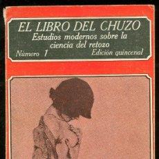 Libros: EL LIBRO DEL CHUZO. NUMERO 1. EDICION QUINCENAL. EDICIONES POLEN. . Lote 27794754