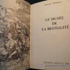 Libros: LIBRO-EL MUSEO DE LA BESTIALIDAD-AÑO 1969,EN FRANCES ZOOFILIA,SEXO CON ANIMALES DIOSES,EROTICA,MITOS. Lote 41233106