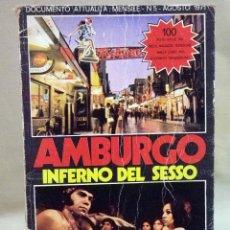 Libros: LIBRO, EROTICO, AMBURGO IFIERNO DEL SESSO, GUIDA EROTICA, 1971, DOCUMENTO ATTUALITA. Lote 44310281