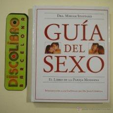 Libros: GUÍA DEL SEXO. EL LIBRO DE LA PAREJA MODERNA - DRA. MIRIAM STOPPARD - EL PERIÓDICO - 1998. Lote 44654939