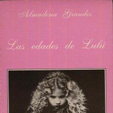 Libros: LIBRO NOVELA EROTICA LAS EDADES DE LULU - ALMUDENA GRANDES - 260 PAG TUSQUETS EDITORES --(REF M1 E1). Lote 50157148