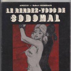 Libros: LE RENDEZ-VOUS DE SODOMAL, ANGELO - ROBERT MERODACK. VERTIGES GRAPHIQUES DOMINIQUE LEROY 1978 SADO. Lote 50966329