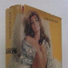 Libros: EL INSACIABLE EROS - CON DEDICATORIA AUTOGRAFIADA DEL AUTOR - PRIMERA EDIDION 1971. Lote 53764638