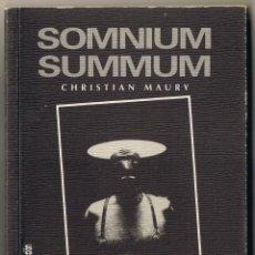 Libros: SOMNIUM SUMMUM - CHRISTIAN MAURY - TEXTO GARCIA BERLANGA - 1998 - FOTOLIBRO. Lote 54044918