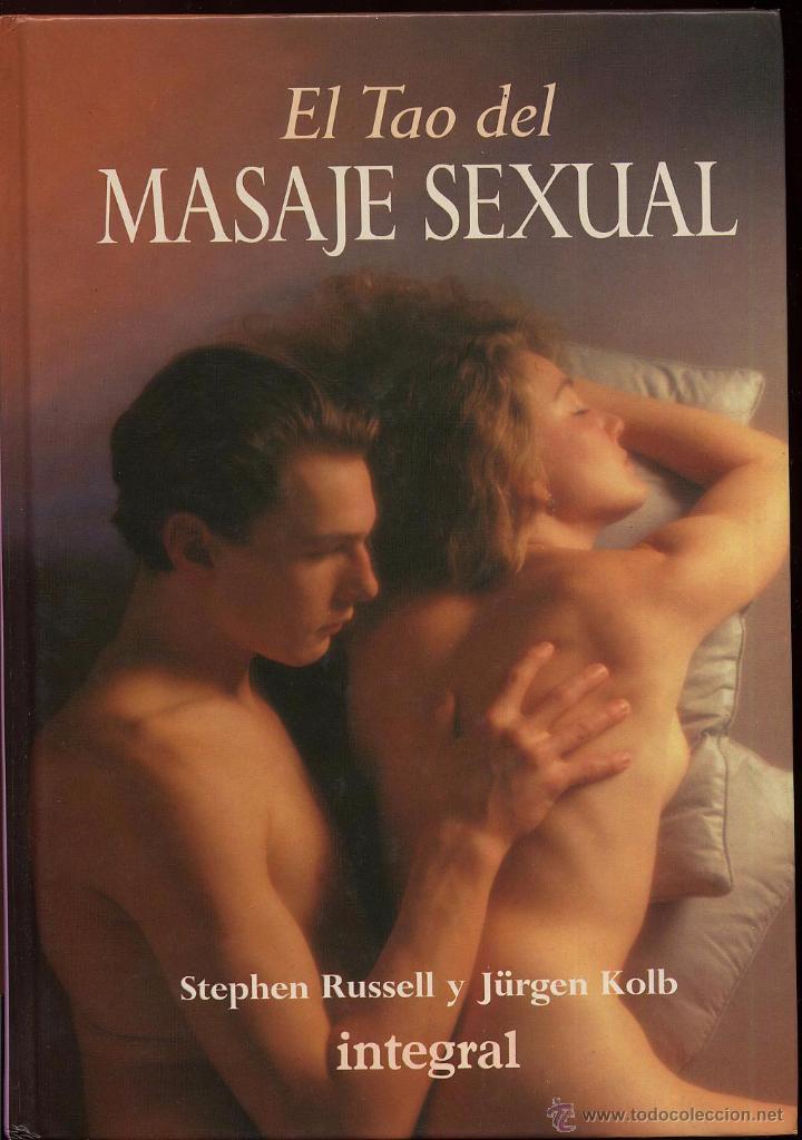 EL TAO DEL MASAJE SEXUAL - EDITA INTEGRAL - AÑO 1992 (Coleccionismo para Adultos - Libros)